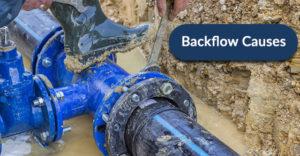 Backflow Causes
