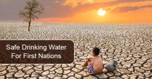 Safe Drinking Water For First Nations